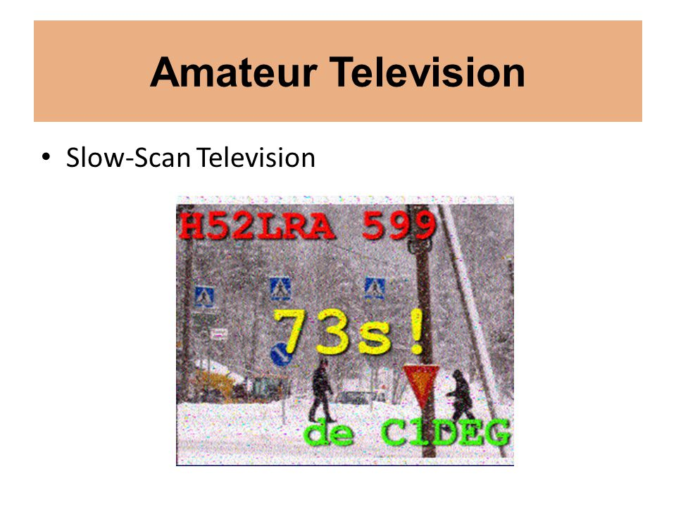 Amateur Television Slow-Scan Television