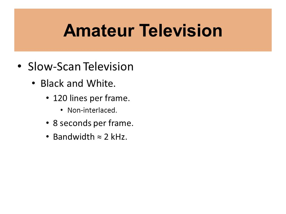 Amateur Television Slow-Scan Television Black and White.