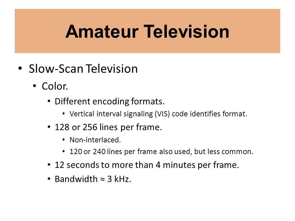 Amateur Television Slow-Scan Television Color.