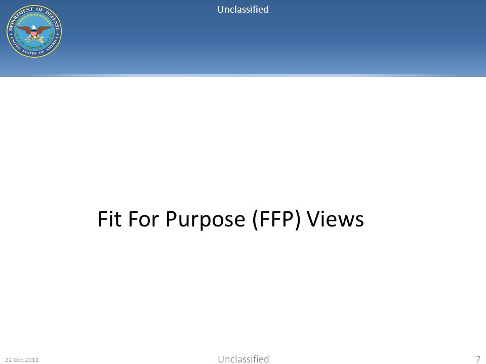 Fit For Purpose (FFP) Views