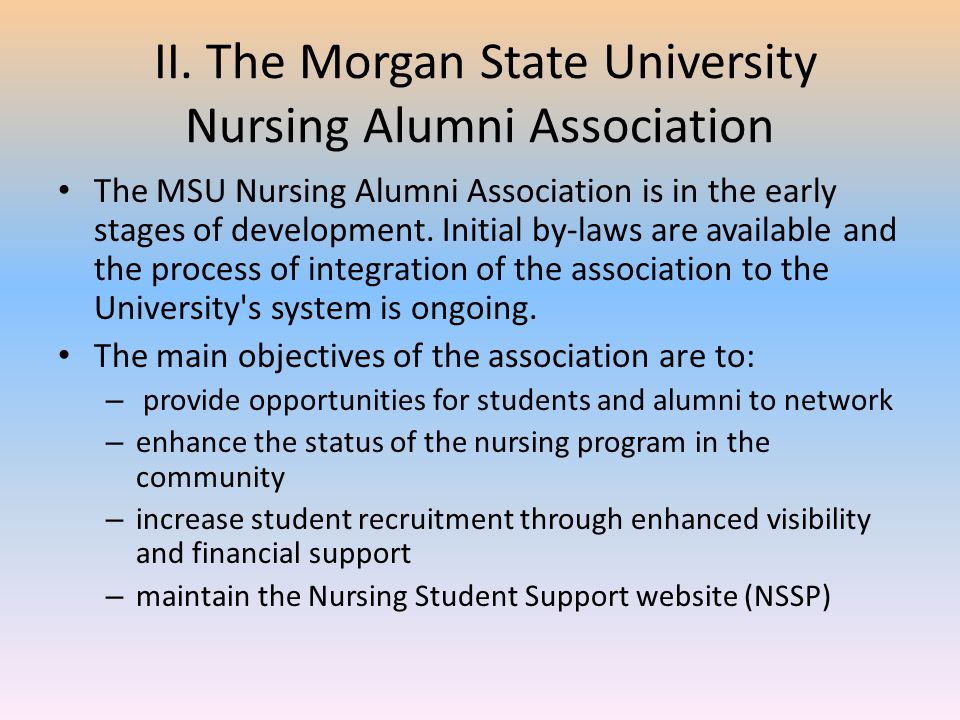 II. The Morgan State University Nursing Alumni Association