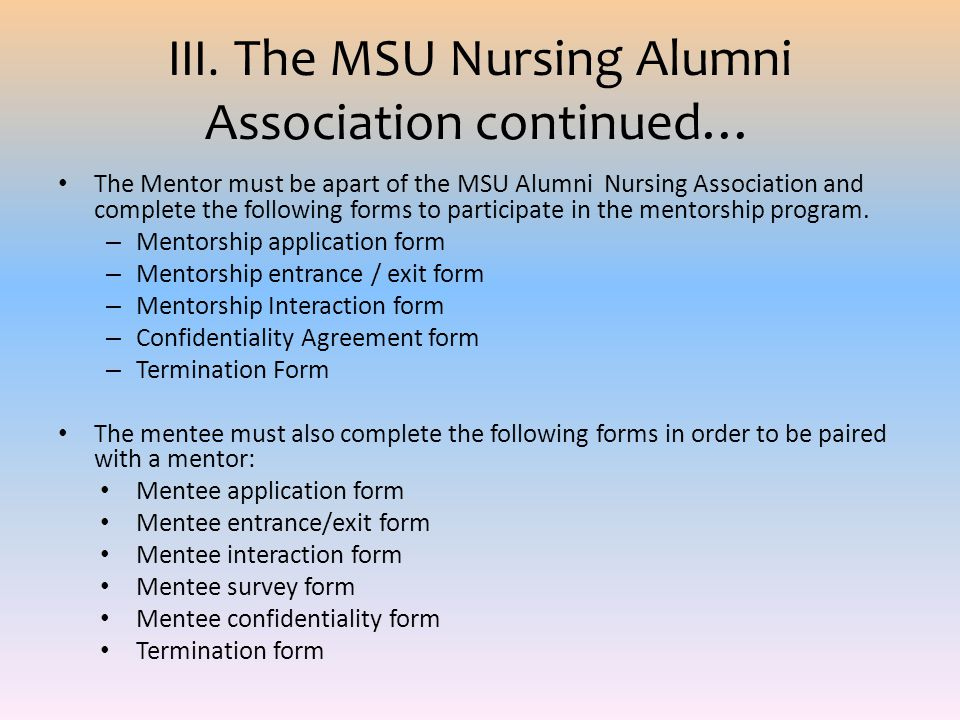 III. The MSU Nursing Alumni Association continued…