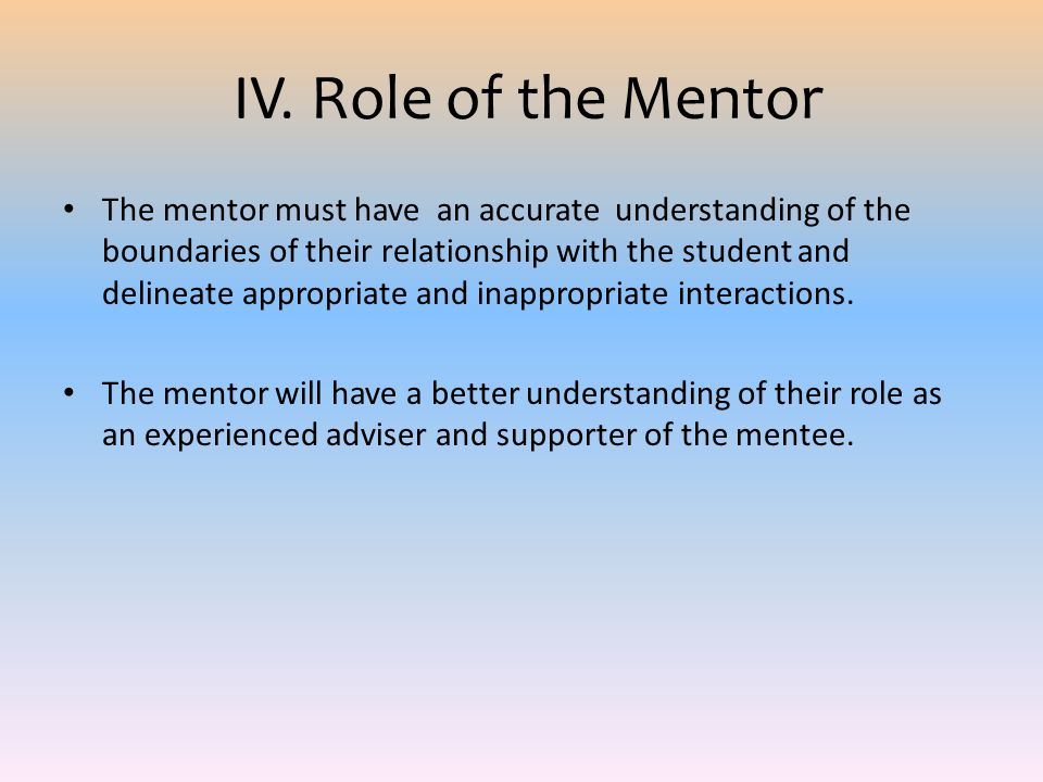 IV. Role of the Mentor