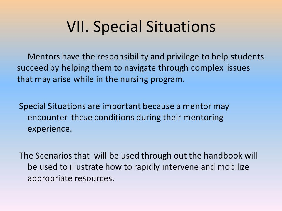 VII. Special Situations