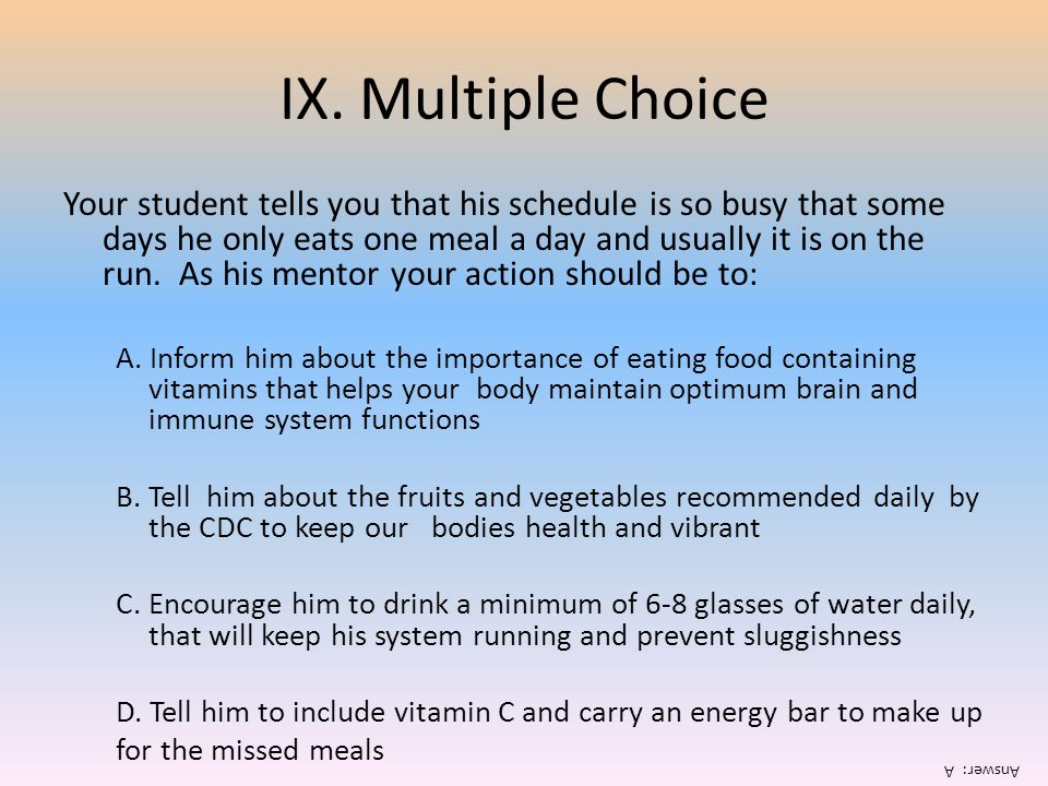 IX. Multiple Choice