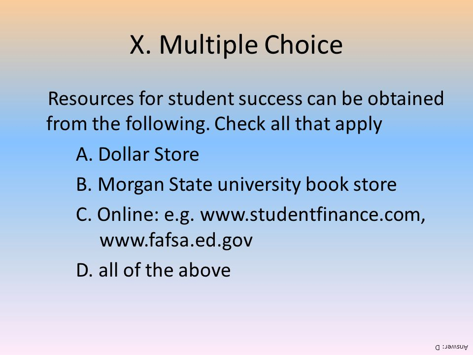 X. Multiple Choice