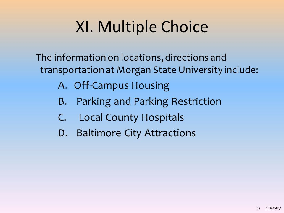 XI. Multiple Choice Off-Campus Housing Parking and Parking Restriction