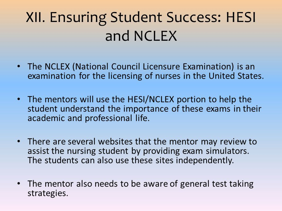 XII. Ensuring Student Success: HESI and NCLEX