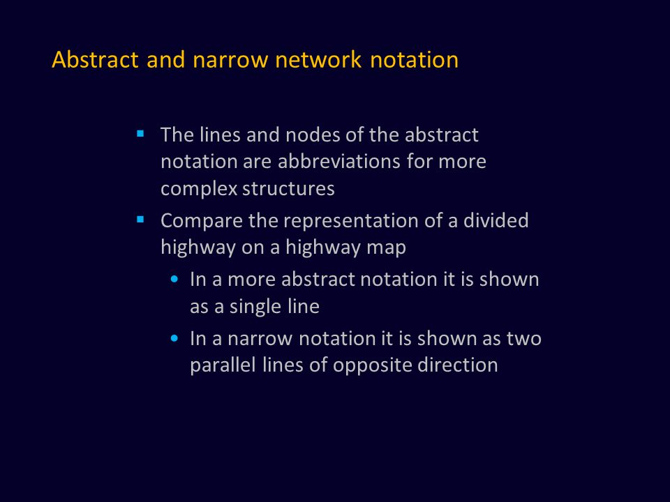 Abstract and narrow network notation