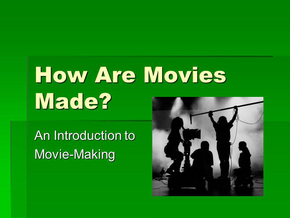 an introduction to making movies Introduction - formally making a person known to another or to the public intro, presentation making known, informing - a speech act that conveys information.