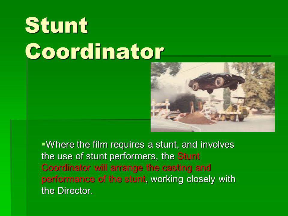 Stunt Coordinator