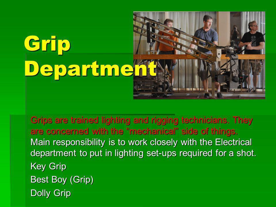 Grip Department