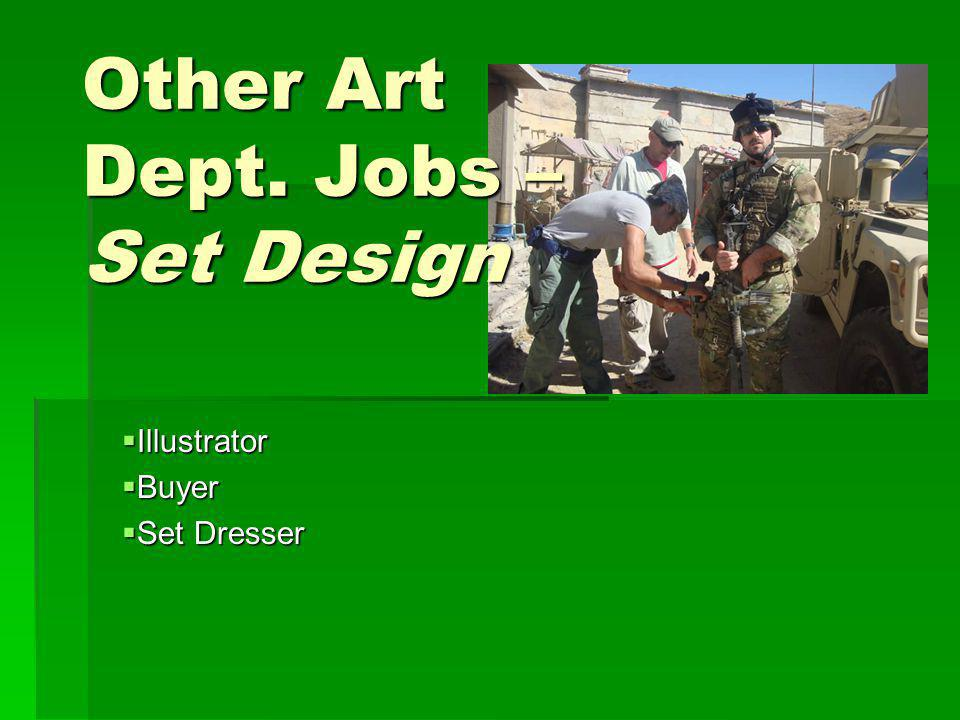Other Art Dept. Jobs – Set Design