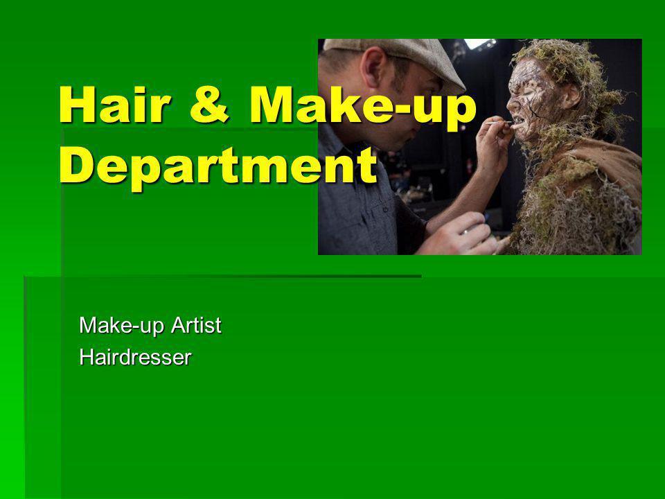 Hair & Make-up Department