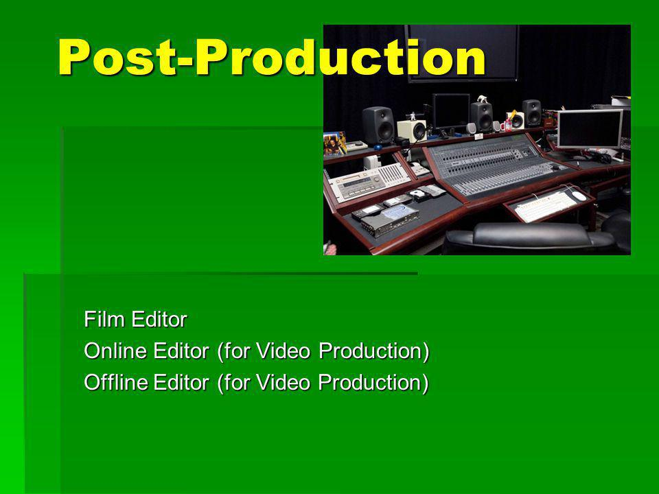 Post-Production Film Editor Online Editor (for Video Production)