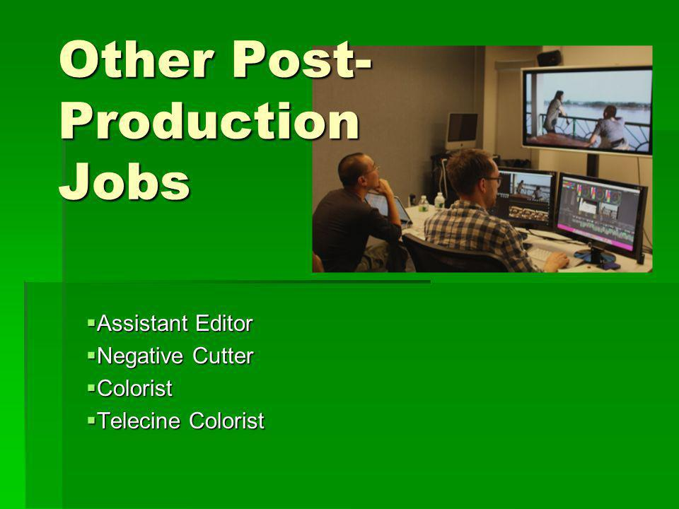 Other Post- Production Jobs