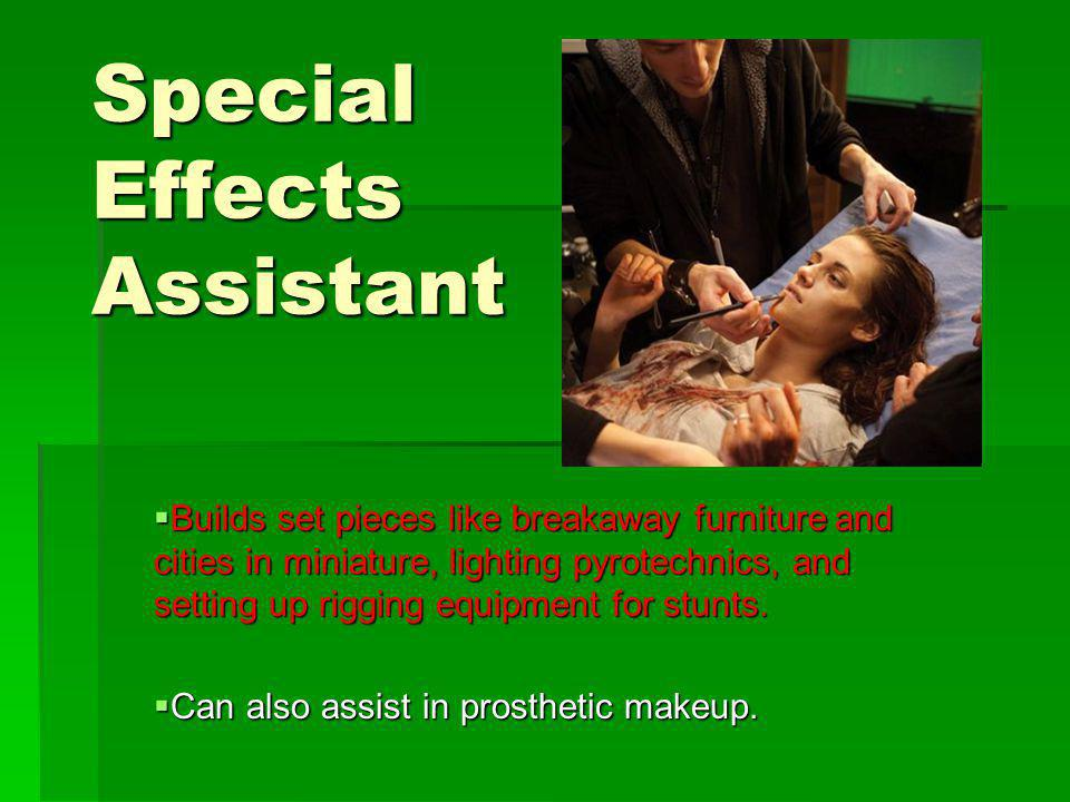 Special Effects Assistant