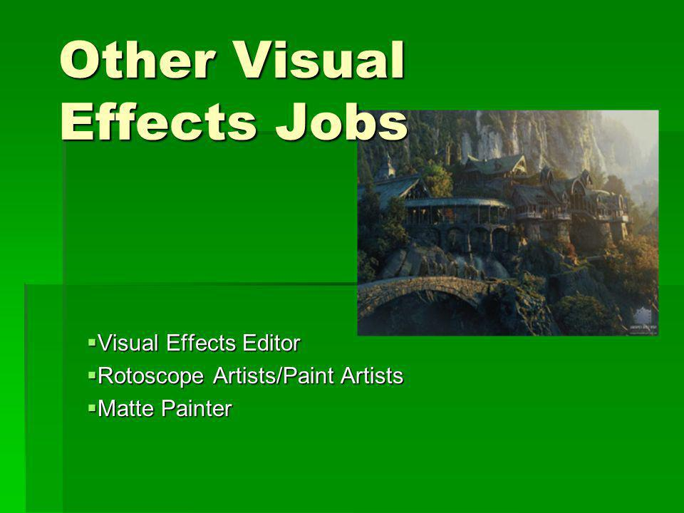 Other Visual Effects Jobs