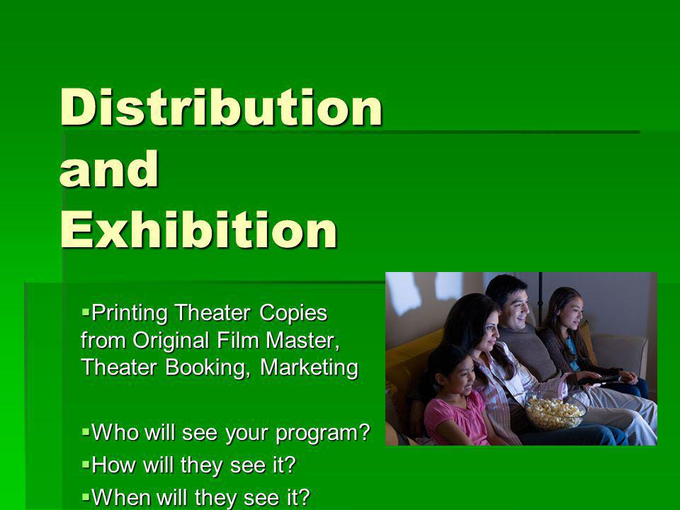 Distribution and Exhibition
