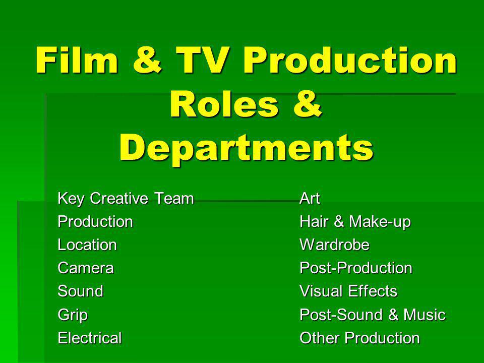 Film & TV Production Roles & Departments
