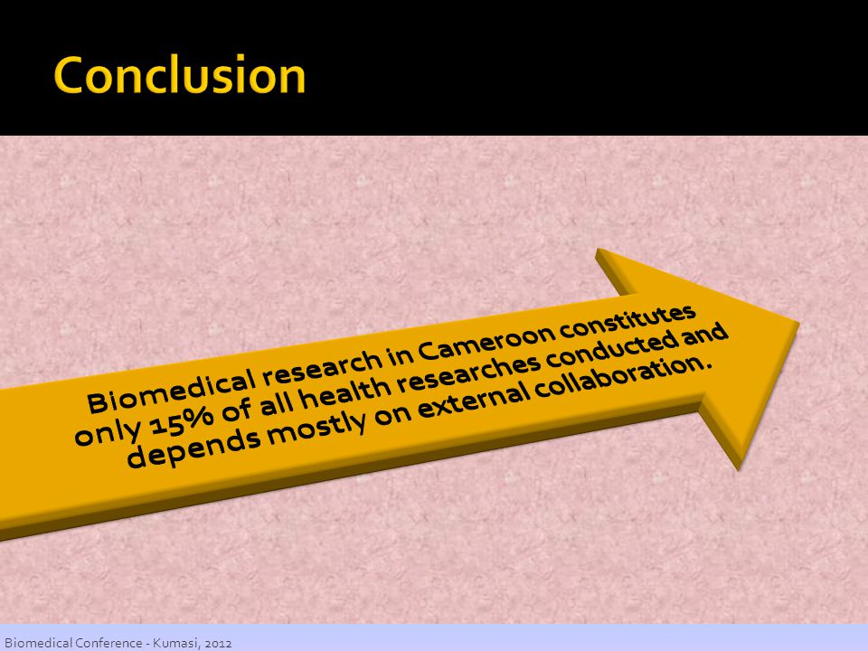 Conclusion Biomedical Conference - Kumasi, 2012