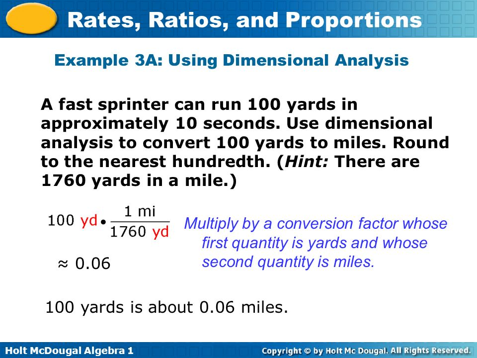 Example 3A: Using Dimensional Analysis