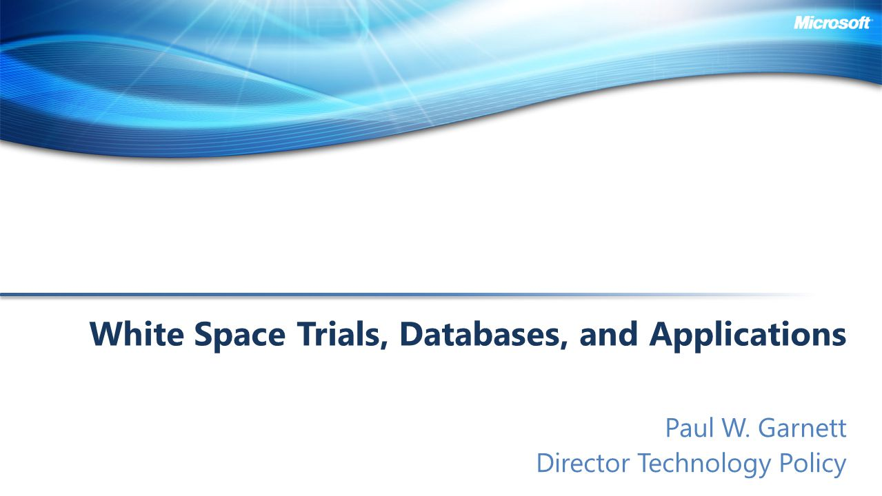 White Space Trials, Databases, and Applications