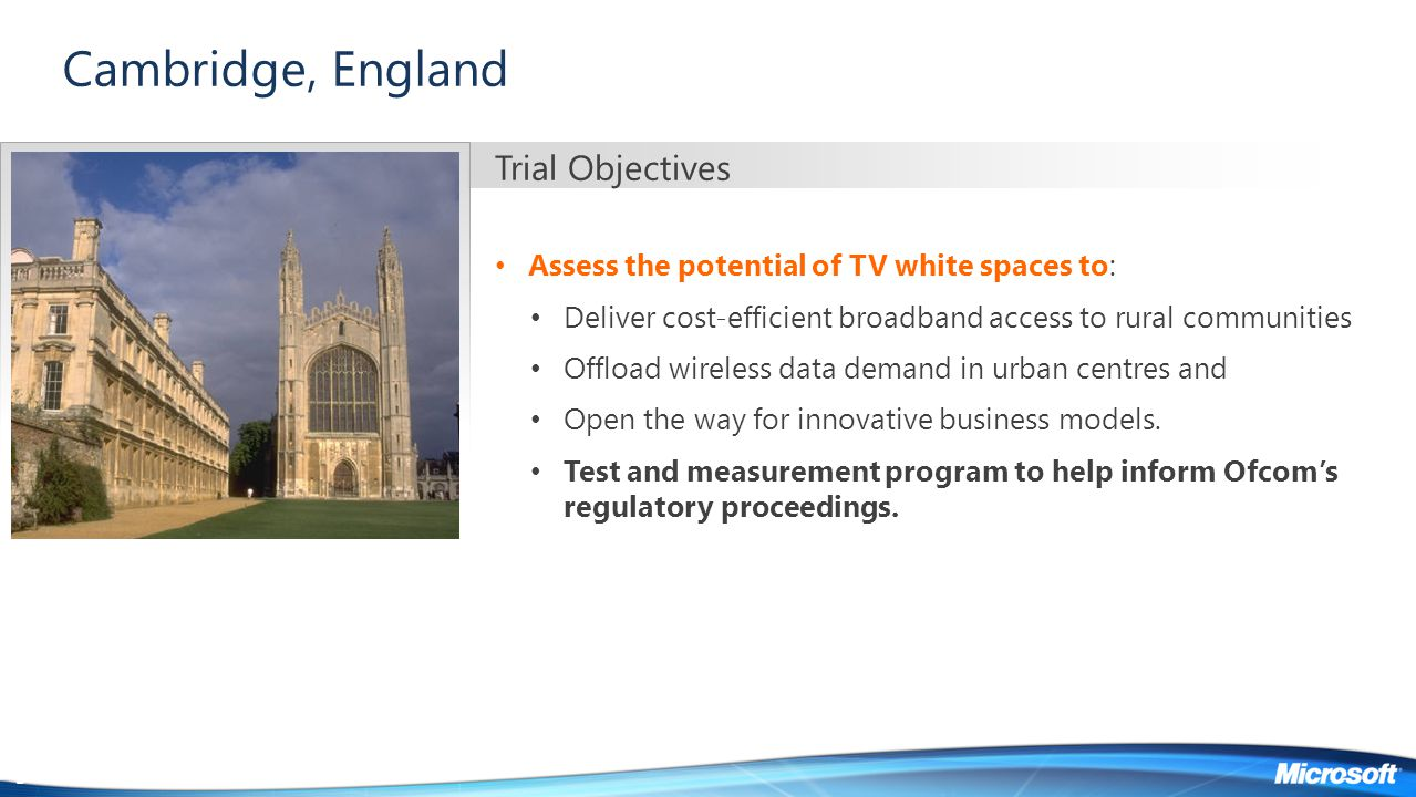 Cambridge, England Trial Objectives