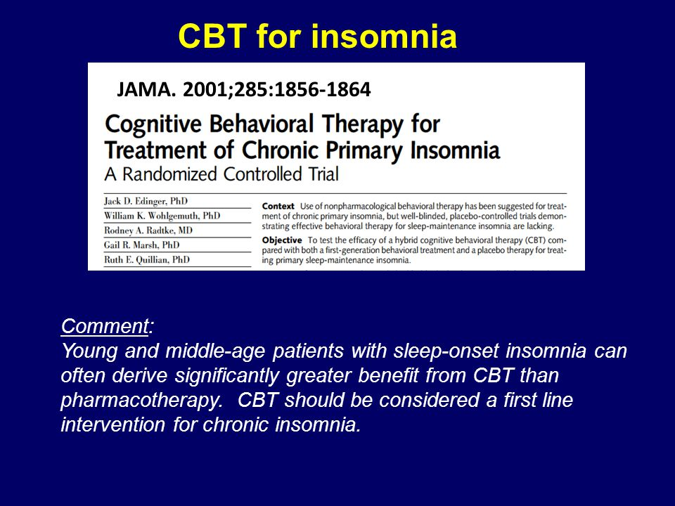 CBT for insomnia JAMA. 2001;285:1856-1864 Comment: