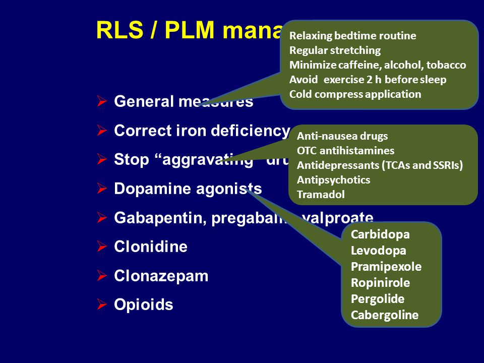 RLS / PLM management General measures Correct iron deficiency