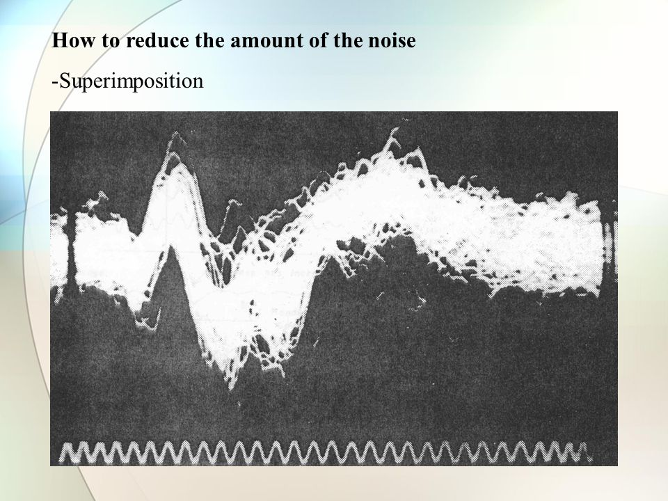 How to reduce the amount of the noise