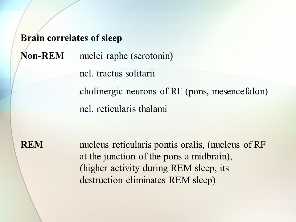Brain correlates of sleep