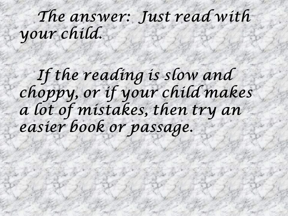 The answer: Just read with your child.