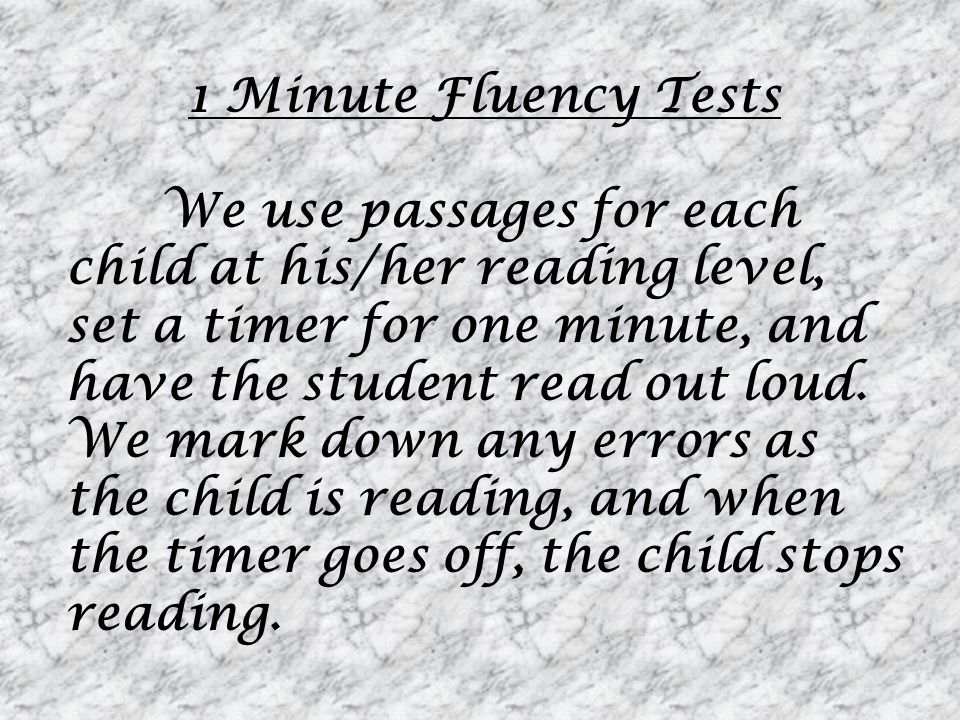 1 Minute Fluency Tests