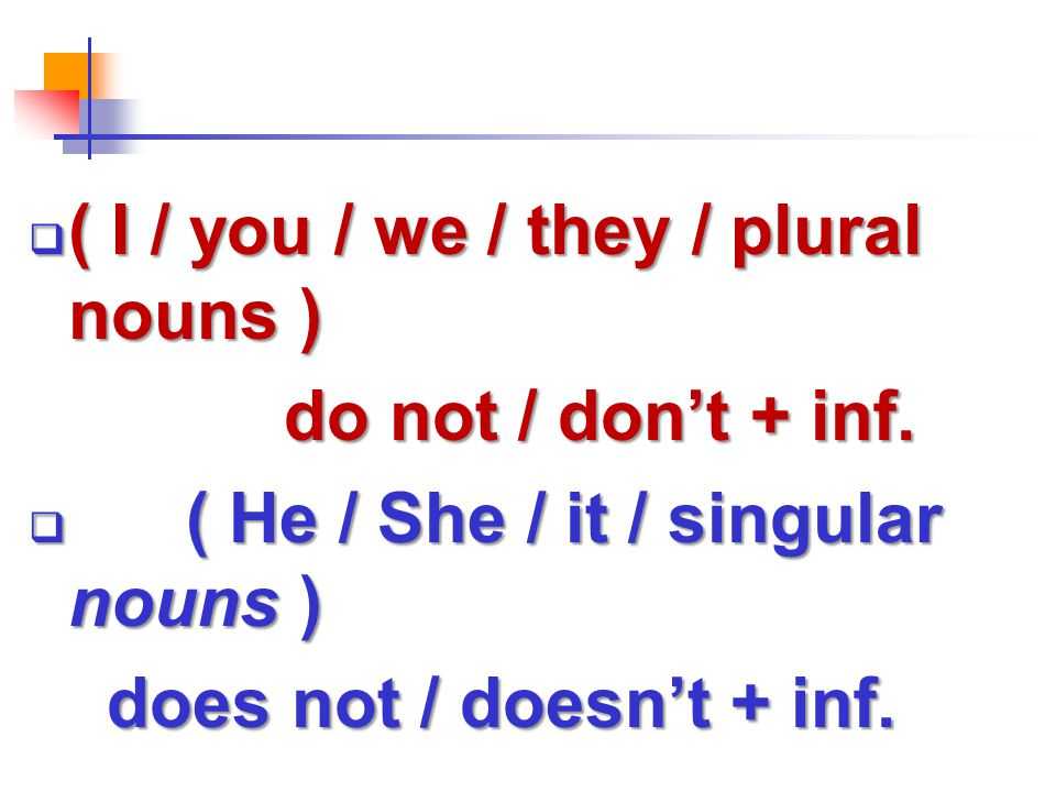 ( I / you / we / they / plural nouns )