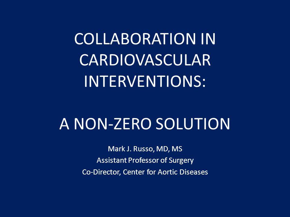 COLLABORATION IN CARDIOVASCULAR INTERVENTIONS: A NON-ZERO SOLUTION