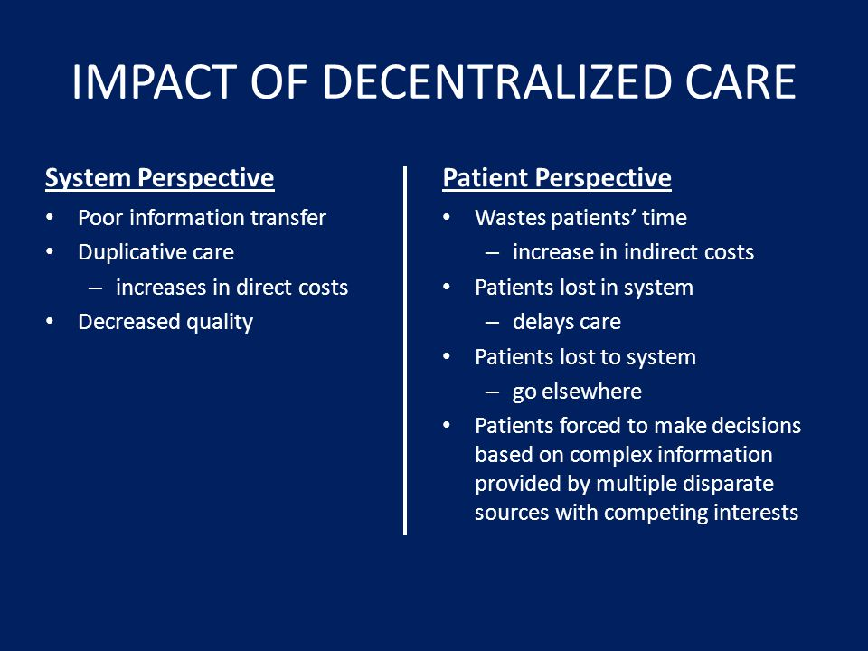 IMPACT OF DECENTRALIZED CARE