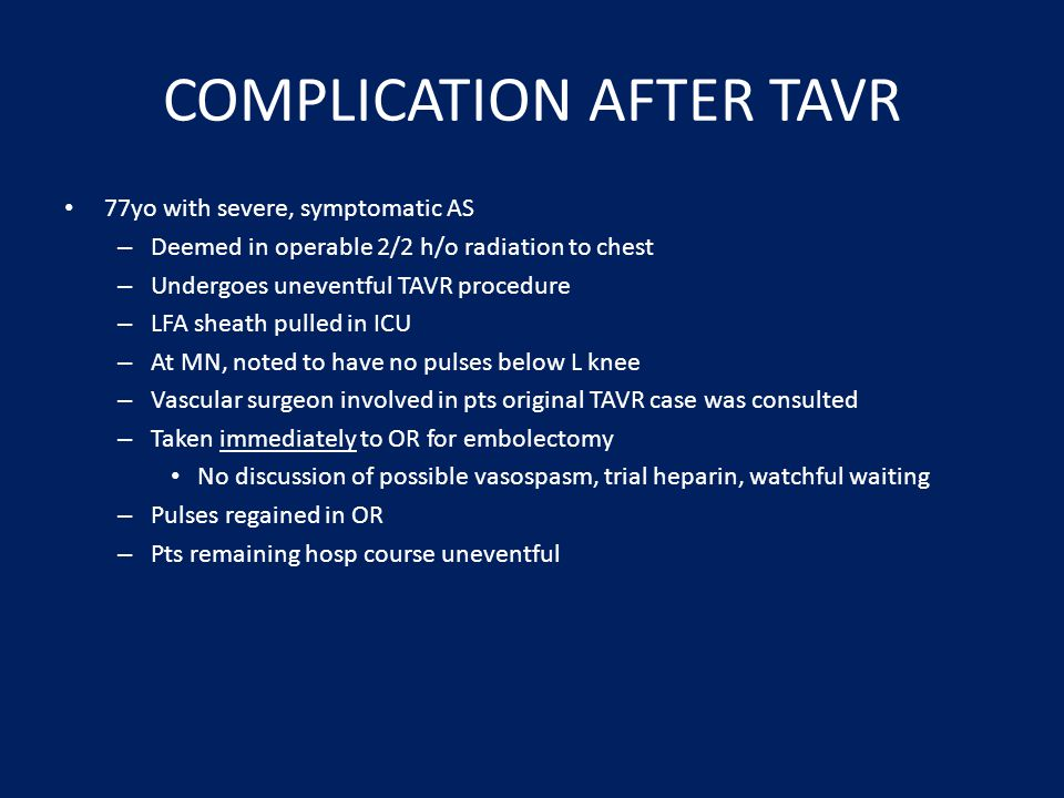 COMPLICATION AFTER TAVR
