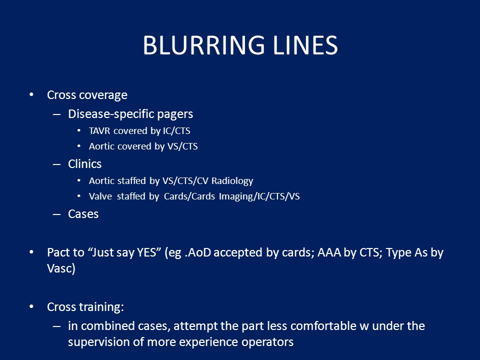 BLURRING LINES Cross coverage Disease-specific pagers Clinics Cases