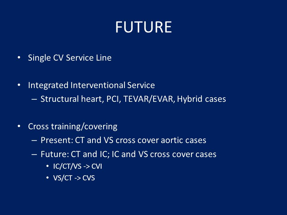 FUTURE Single CV Service Line Integrated Interventional Service