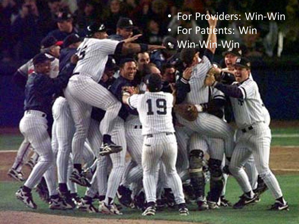 For Providers: Win-Win