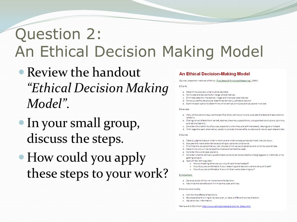 Question 2: An Ethical Decision Making Model