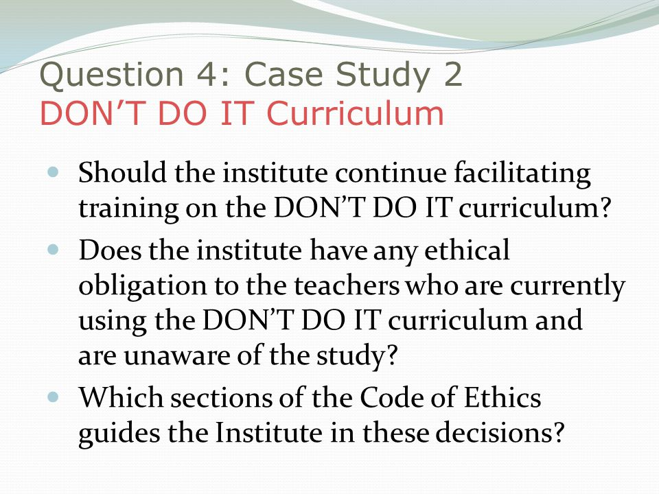 Question 4: Case Study 2 DON'T DO IT Curriculum
