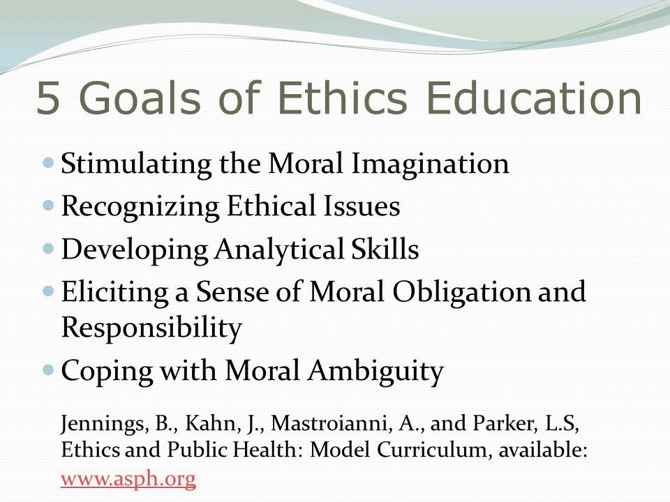 5 Goals of Ethics Education