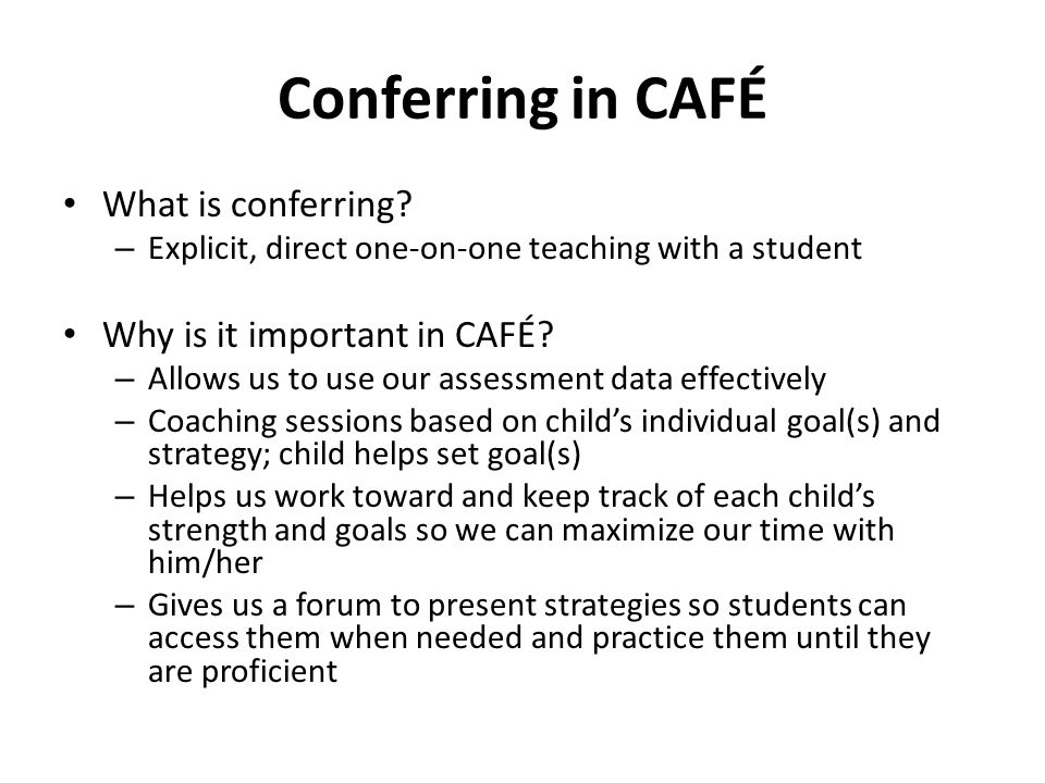 Conferring in CAFÉ What is conferring Why is it important in CAFÉ