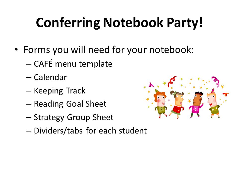 Conferring Notebook Party!