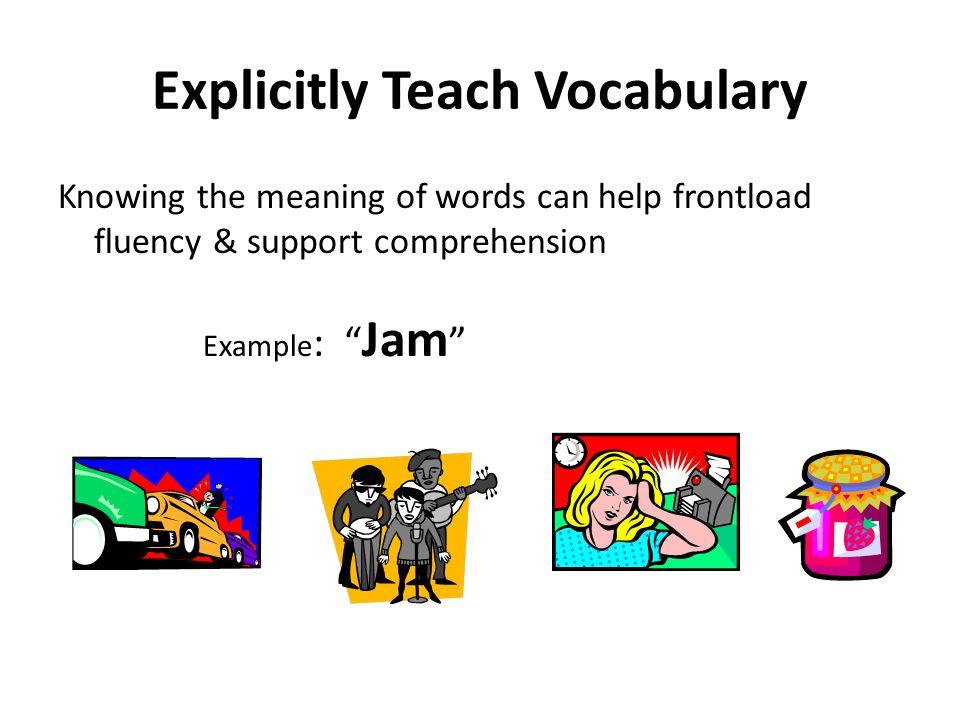 Explicitly Teach Vocabulary
