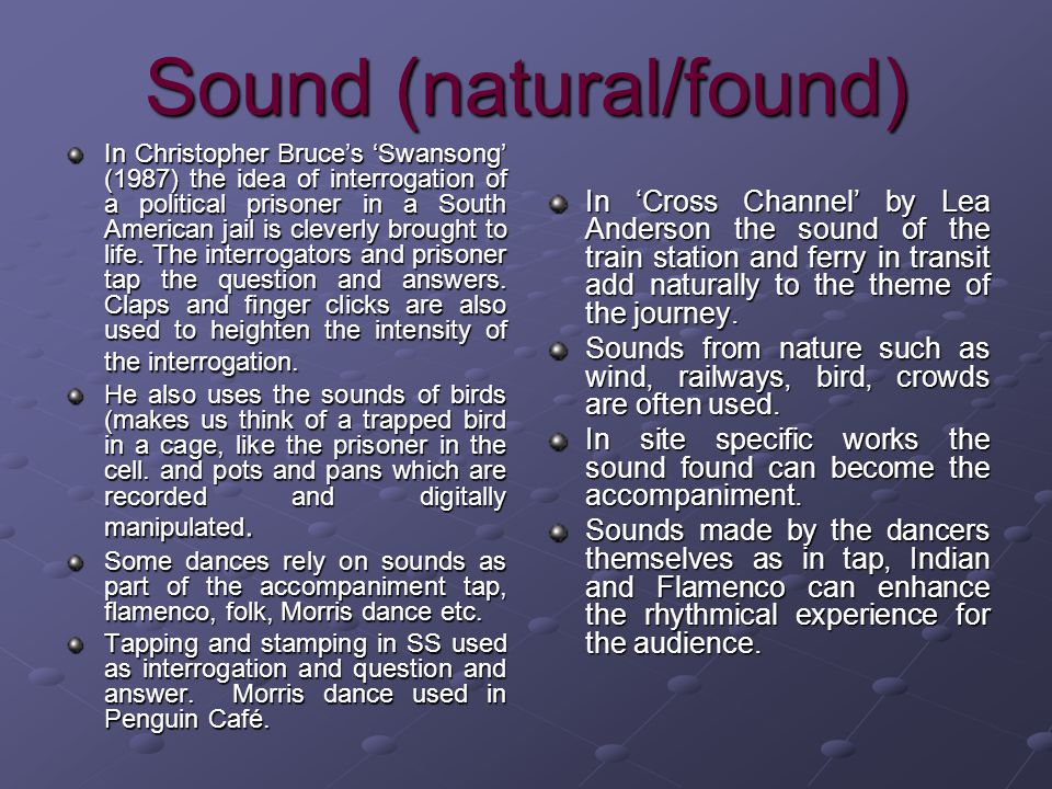 Sound (natural/found)