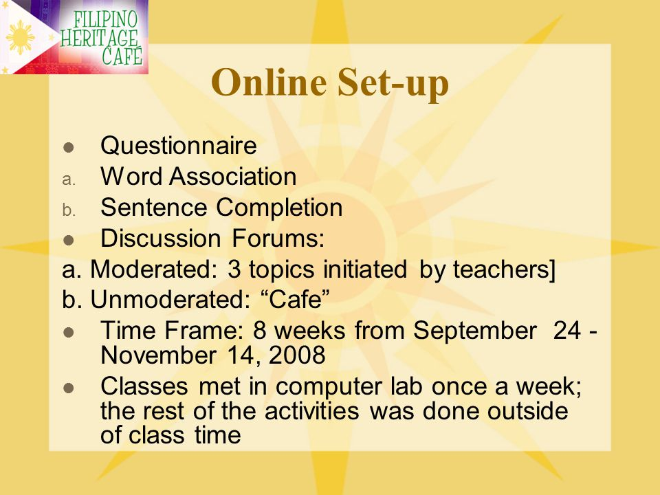 Online Set-up Questionnaire Word Association Sentence Completion