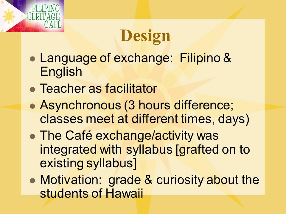 Design Language of exchange: Filipino & English Teacher as facilitator
